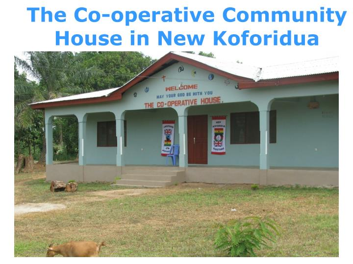 The Co-operative Community House in New Koforidua