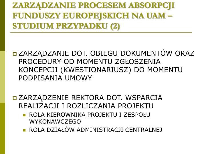 ZARZĄDZANIE PROCESEM ABSORPCJI FUNDUSZY EUROPEJSKICH NA UAM – STUDIUM PRZYPADKU (2)