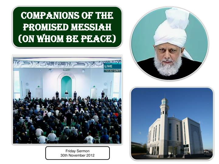 Companions of the Promised Messiah (on whom be peace)