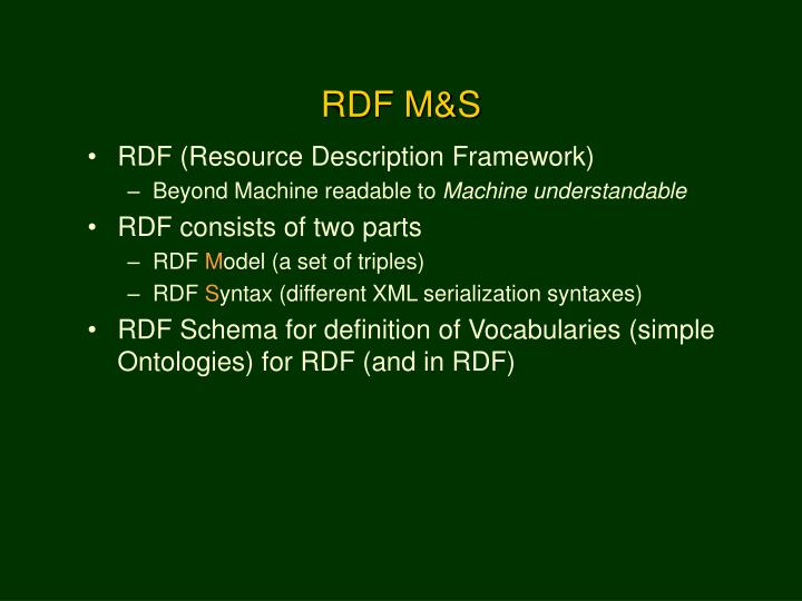 RDF M&S
