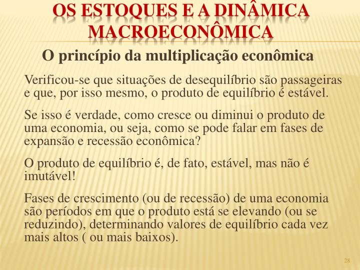 O princípio da multiplicação econômica