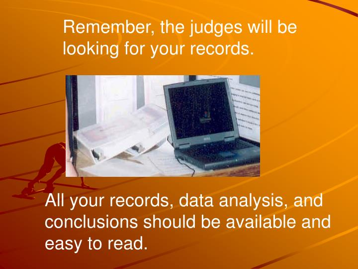 Remember, the judges will be