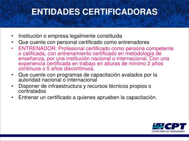Institución o empresa legalmente constituida
