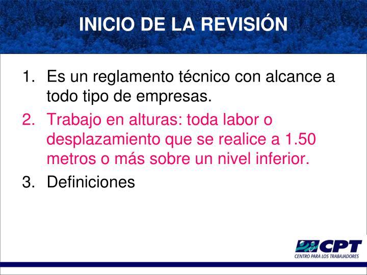 Es un reglamento técnico con alcance a todo tipo de empresas.