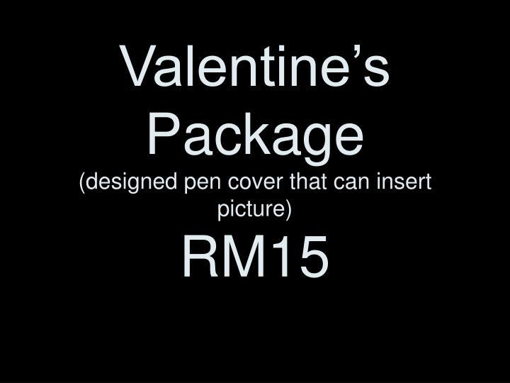 Valentine's Package