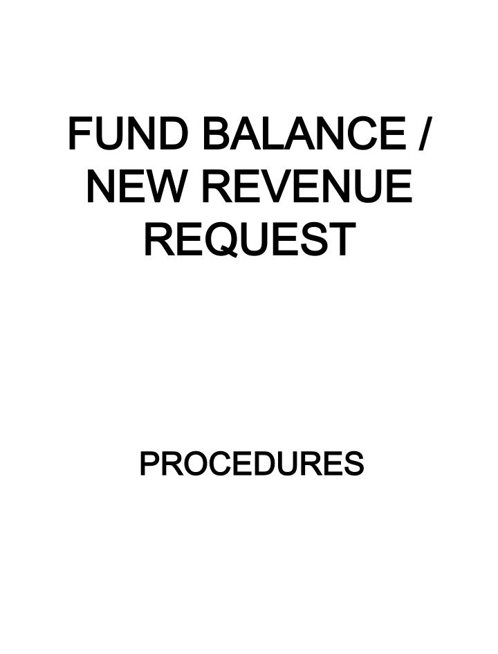 Fund balance new revenue request