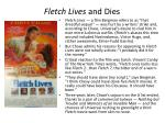 fletch lives and dies