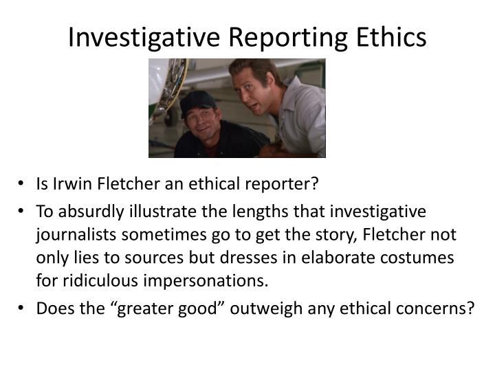 Investigative Reporting Ethics