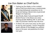 joe don baker as chief karlin