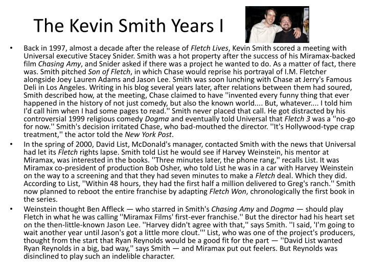 The Kevin Smith Years I