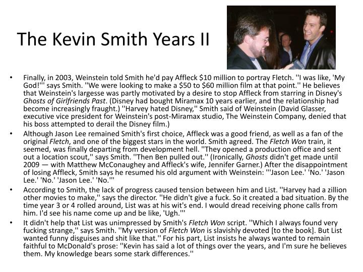 The Kevin Smith Years II
