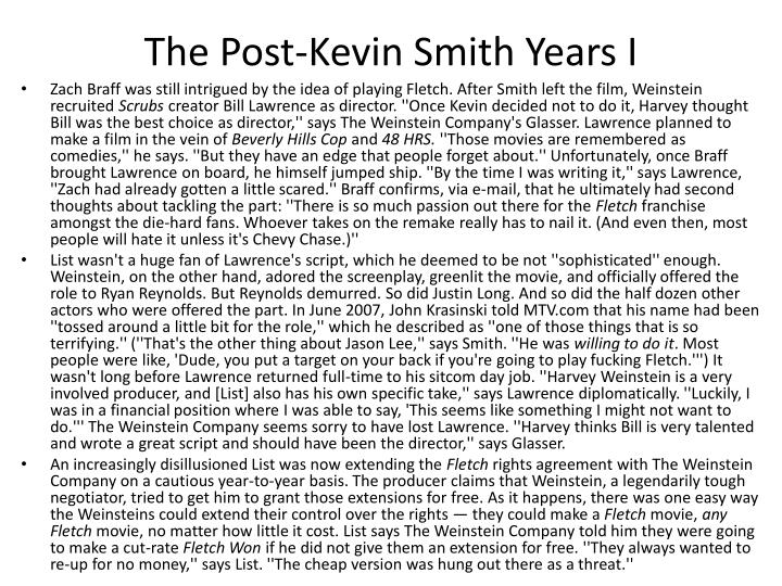 The Post-Kevin Smith Years I