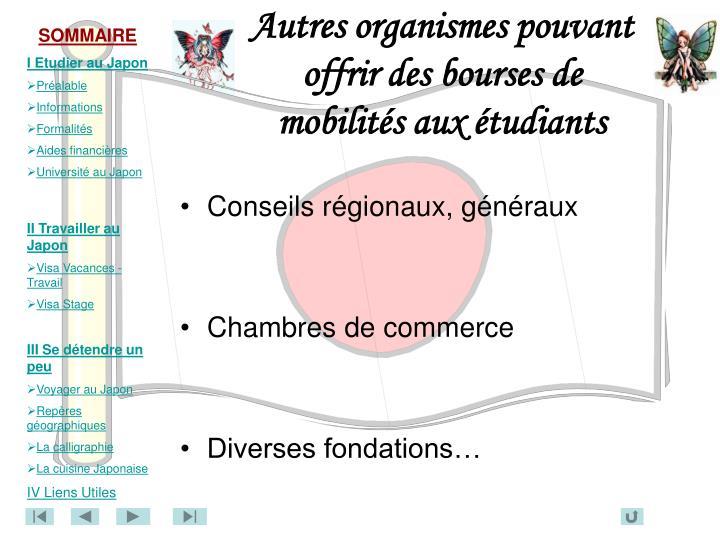 Autres organismes pouvant offrir des bourses de mobilités aux étudiants