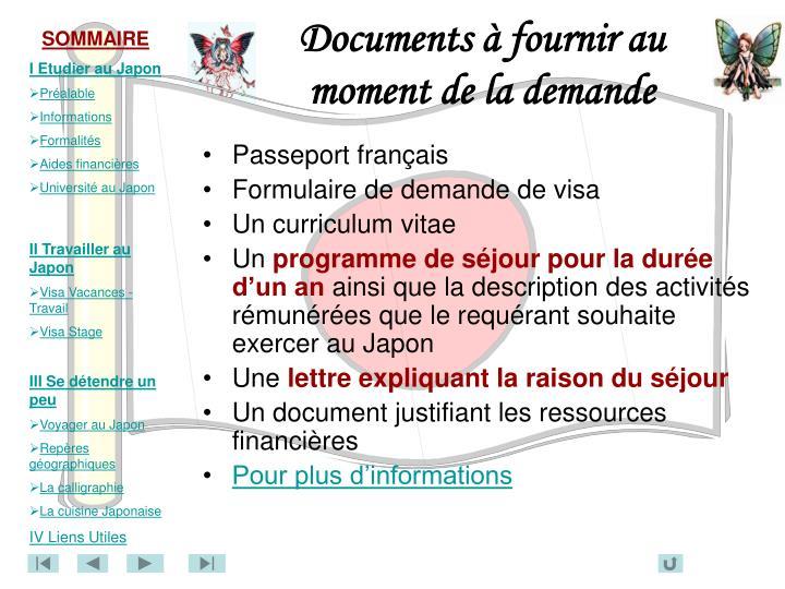Documents à fournir au moment de la demande