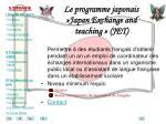 le programme japonais japan exchange and teaching jet