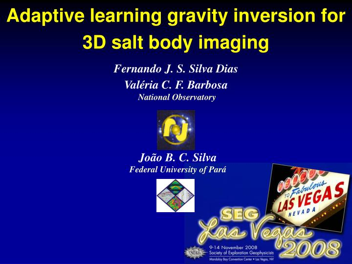 Adaptive learning gravity inversion for 3D salt body imaging