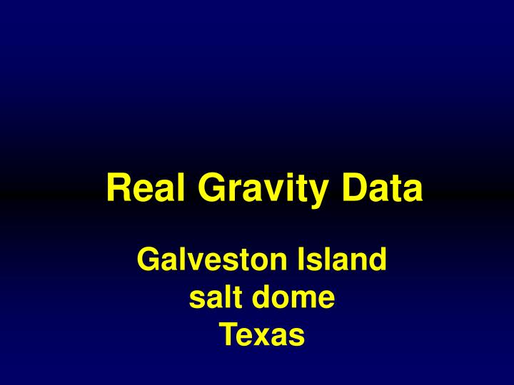 Real Gravity Data
