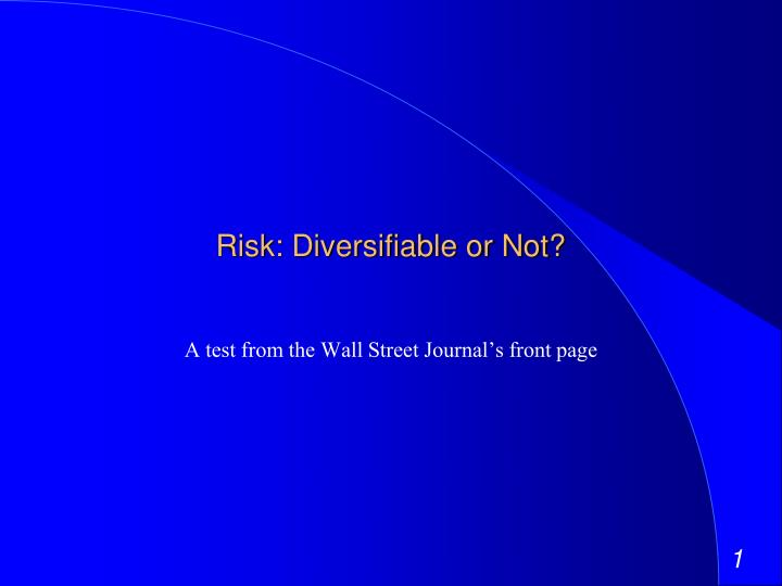 essays diversifiable risks and undiversifiable Diversifiable and nondiversifiable risks in broad terms, why is some risk diversifiable why are some risks nondiversifiable custom essay.