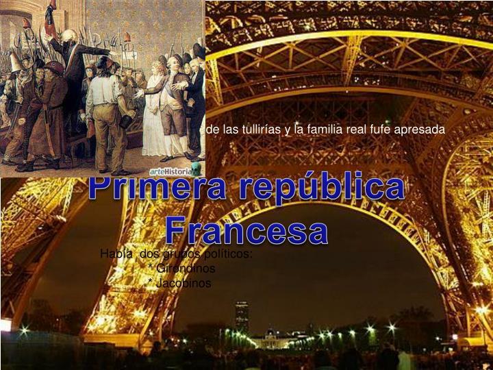 *El pueblo atacó el palacio de las tullirías y la familia real fufe apresada
