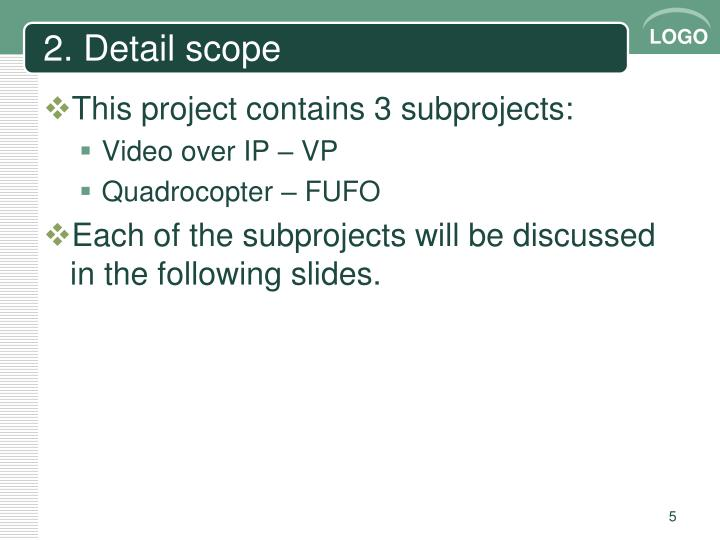2. Detail scope