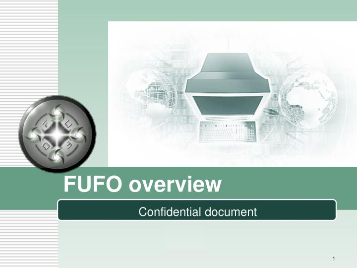 Fufo overview
