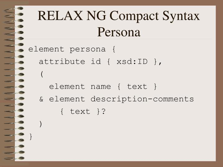 RELAX NG Compact Syntax Persona