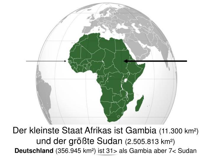 Der kleinste Staat Afrikas ist Gambia
