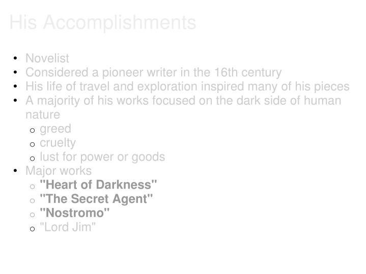 His Accomplishments