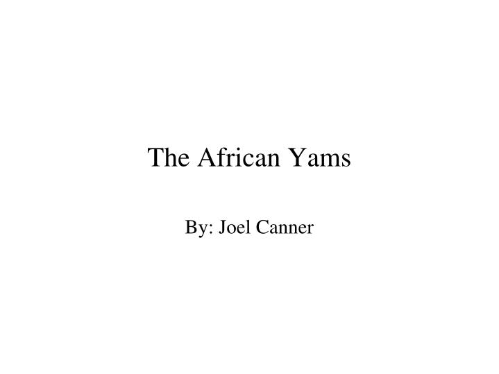 The African Yams