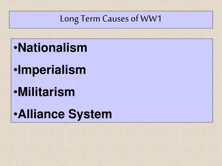 Long Term Causes of WW1