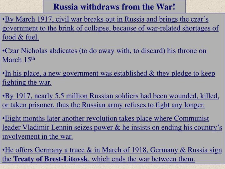 Russia withdraws from the War!
