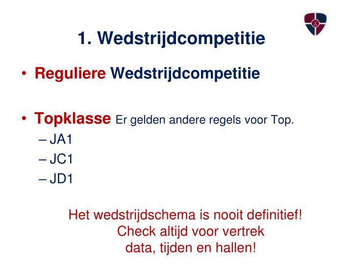 1. Wedstrijdcompetitie