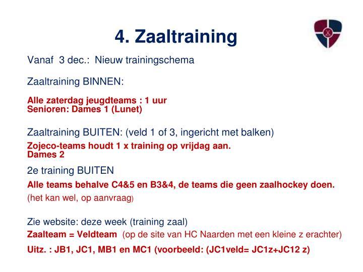 4. Zaaltraining