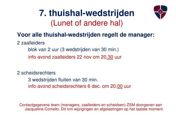 7. thuishal-wedstrijden
