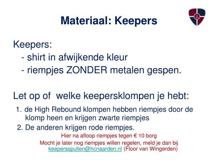 Materiaal: Keepers