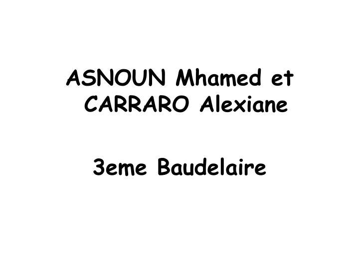 ASNOUN Mhamed et CARRARO Alexiane