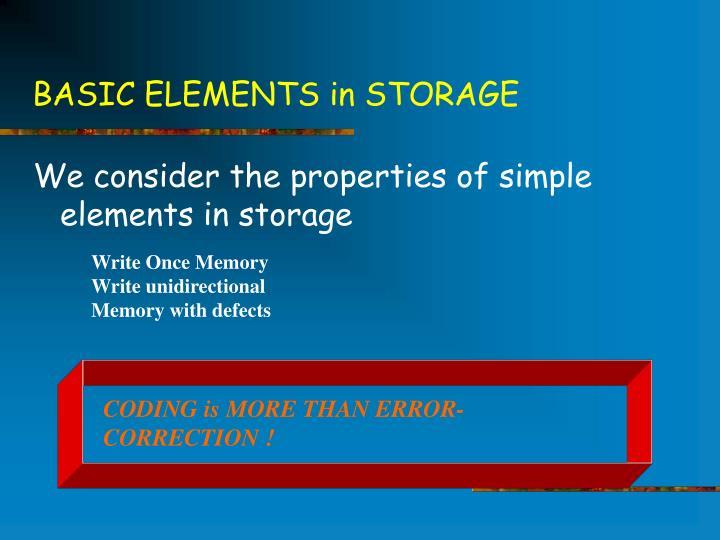 BASIC ELEMENTS in STORAGE