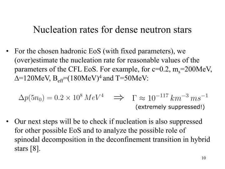 Nucleation rates for dense neutron stars
