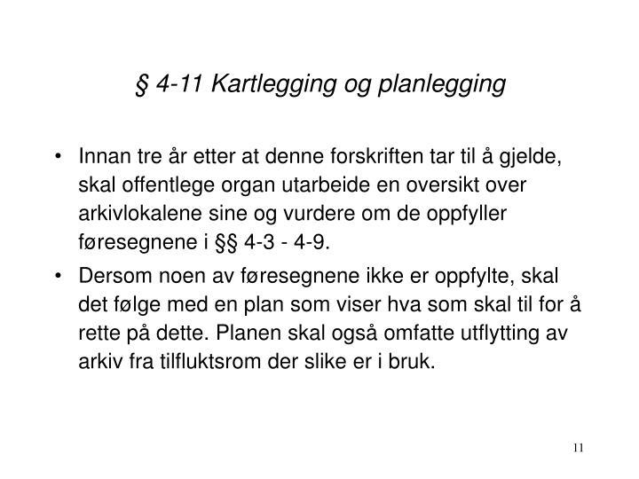 § 4-11 Kartlegging og planlegging