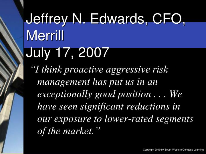 Jeffrey N. Edwards, CFO, Merrill