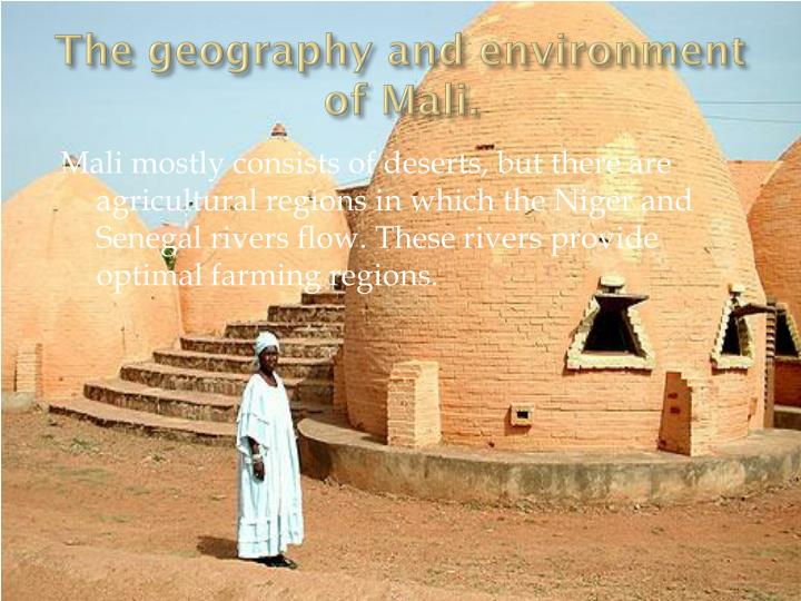 The geography and environment of mali