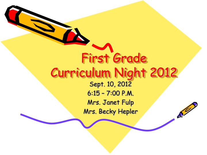 First grade curriculum night 2012