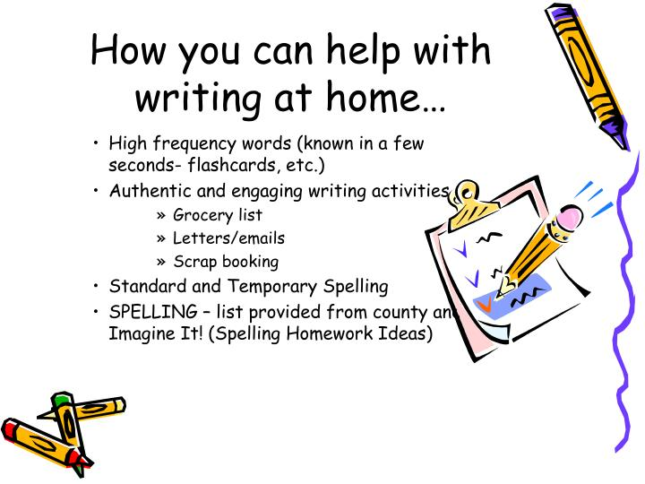 How you can help with writing at home…