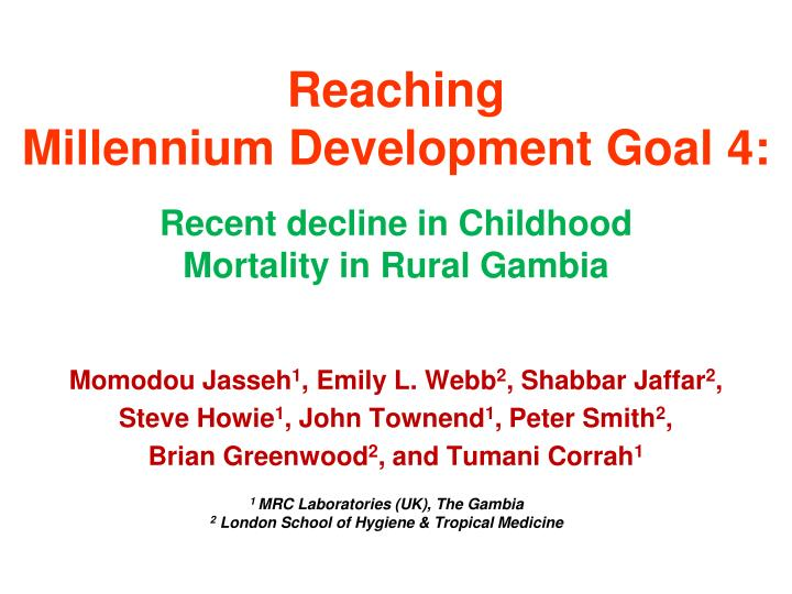 Reaching millennium development goal 4