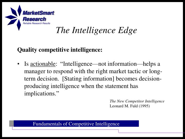 Quality competitive intelligence:
