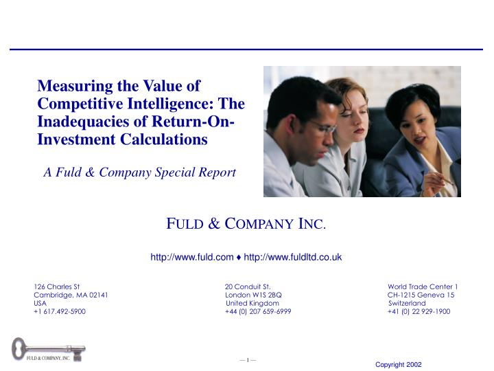Measuring the Value of Competitive Intelligence: The Inadequacies of Return-On-Investment Calculatio...