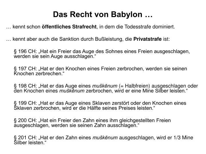 Das Recht von Babylon …