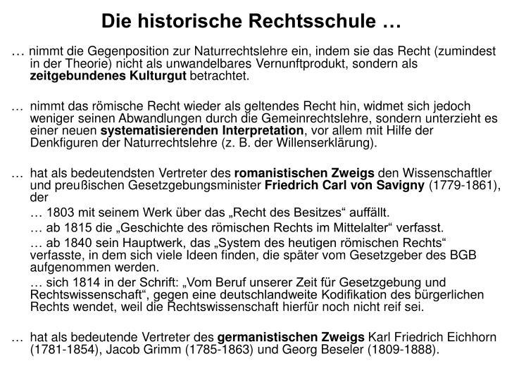 Die historische Rechtsschule …