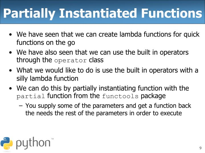 Partially Instantiated Functions