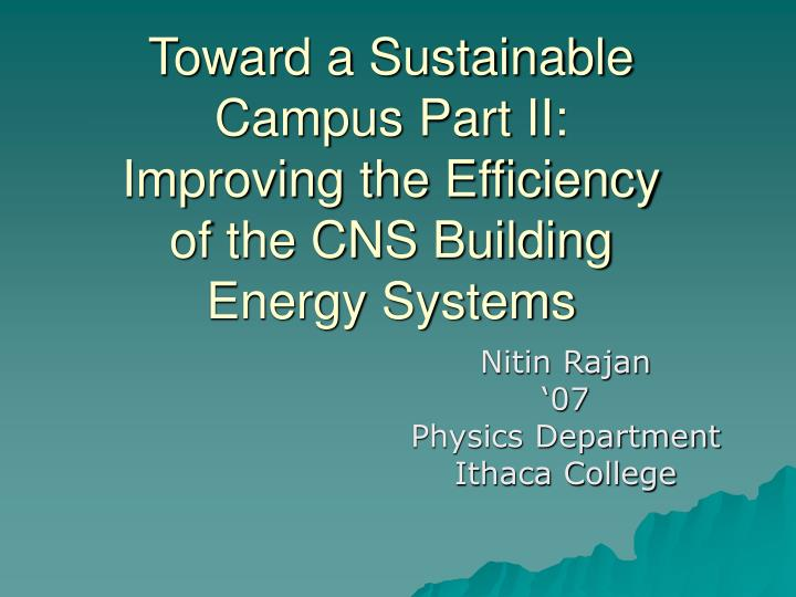 Toward a sustainable campus part ii improving the efficiency of the cns building energy systems